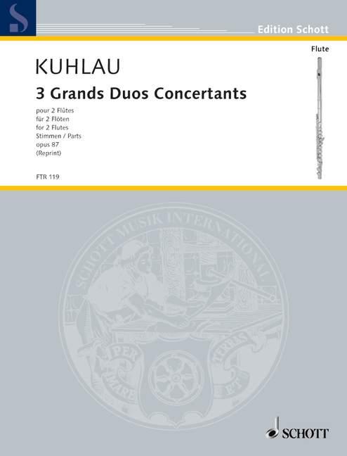 Tres Grands Duos Concertants Op. 87 Kuhlau, Friedrich Friedrich Friedrich puntuación de rendimiento gripe 2  primera reputación de los clientes primero